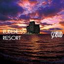 RUDENESS RESORT 初回生産限定盤B/CLØWD