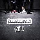 TENDERLOIN 初回生産限定盤/CLØWD