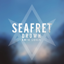 Drown/Seafret