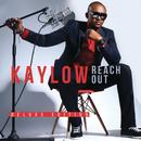 Reach Out/Kaylow