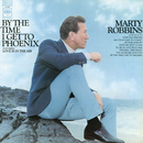By the Time I Get to Phoenix/Marty Robbins