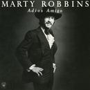 Adios Amigo/Marty Robbins