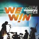 We Win/White Ribbon Band
