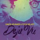 Deja Vu/Toya Delazy & David Kramer