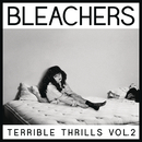 I Wanna Get Better/Bleachers & Tinashe
