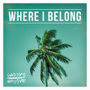 Where I Belong (Radio Edit)/Daddy's Groove