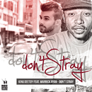 Don't Stray feat.Warrick Ryan/Kingdeetoy