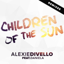 Children of the Sun (Remixes) feat.Daniela/Alexie Divello