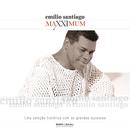 Maxximum - Emílio Santiago/Emilio Santiago