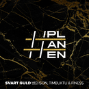 Svart guld feat.Ison,Timbuktu,Finess/PLANEN