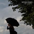 Du går nu/Melissa Horn
