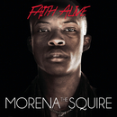 Faith Alive/Morena The Squire