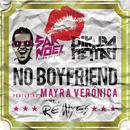 No Boyfriend (Remixes) feat.Mayra Verónica/Sak Noel