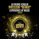 Passion (Remixes)/DJ Pierre Feroldi