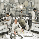 Covers/The Fray