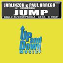 Jarlinzon & Paul Urrego - Jump  Remixes/Jarlinzon & Paul Urrego