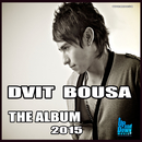 Dvit Bousa - The Album 2015/Dvit Bousa