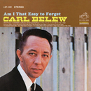 Am I That Easy to Forget/Carl Belew