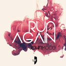 Run Again feat.John Mood/Mario Sem