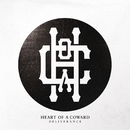 Deliverance/Heart Of A Coward
