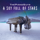 A Sky Full of Stars/The Piano Guys