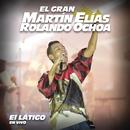 El Látigo/El Gran Martín Elías
