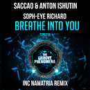 Breathe into You/Saccao & Anton Ishutin & Soph-eye Richard