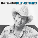 The Essential Billy Joe Shaver/Billy Joe Shaver