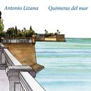 Quimeras del Mar/Antonio Lizana