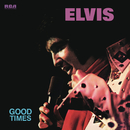 Good Times/ELVIS PRESLEY