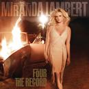 Four The Record/Miranda Lambert
