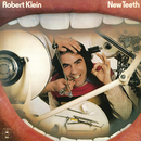 New Teeth/Robert Klein