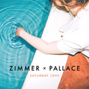 Saturday Love/Zimmer x Pallace
