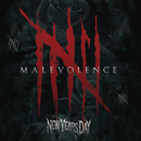 Malevolence/NEW YEARS DAY