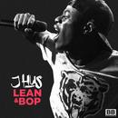 Lean & Bop/J Hus