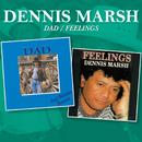 Dad / Feelings/Dennis Marsh