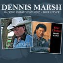 Walking Through My Mind / Your Choice/Dennis Marsh