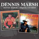Dennis Marsh / Tequila Sunrise/Dennis Marsh