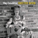 The Essential Skeeter Davis/スキーター・デイヴィス