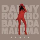 Bandida (Urban Remix) feat.Maluma/Danny Romero