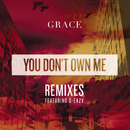 You Don't Own Me REMIXES/Grace