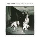 Days Like This/Van Morrison