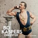 Redo att gå sönder/Bo Kaspers Orkester