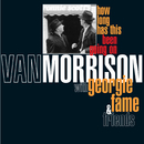 How Long Has This Been Going On/Van Morrison