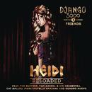 Heidi Reloaded/Django 3000 & Friends