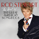 The Best Of... The Great American Songbook/Rod Stewart