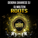 Roots/DJ Debora Savarese & DJ Molteni