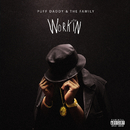Workin/Puff Daddy & The Family