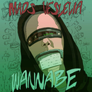 Wannabe/Mads Veslelia