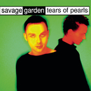 Tears Of Pearls/SAVAGE GARDEN